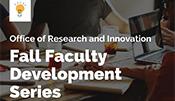 Fall Faculty Development Series